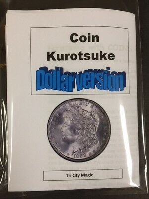 Coin Kurotsuke Dollar Size Coins Magic Trick- A Great trick for any Magic Show +