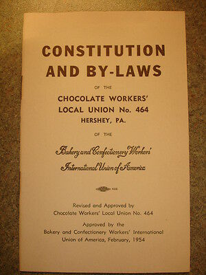 Old Vtg Local 464 Hershey, PA Constitution And By-Laws Booklet February, 1954