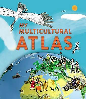 My Multicultural Atlas: A Spiral-bound Atlas with Gatefolds, Benoit Delalandre,