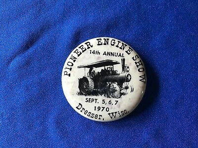 Vintage 1970 14th Annual Pioneer Engine Show Dresser, Wisc. Pin