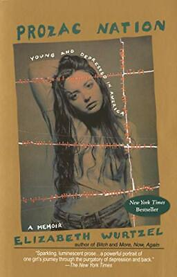 Prozac Nation by Wurtzel, Elizabeth Book The Cheap Fast Free Post