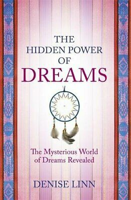 The Hidden Power of Dreams: The Mysterious World of... by Linn, Denise Paperback