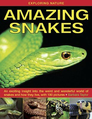 Exploring Nature: Amazing Snakes by Barbara Taylor Book The Cheap Fast Free Post