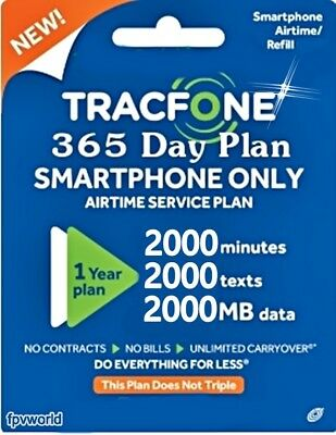 TracFone Smartphone Refill 365 Days 1 year 2000 minutes 2000 text 2000 Data $125
