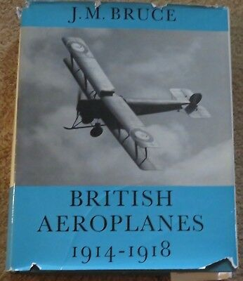 British Airplanes 1914-1918 WWI military aircraft J.M. Bruce