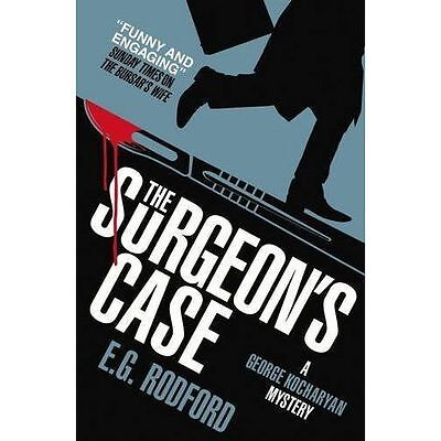 The Surgeon's Case by E. G. Rodford (Paperback) Book