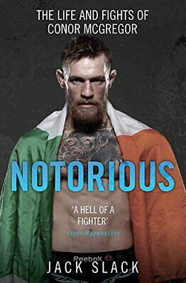 Notorious: The Life and Fights of Conor Mcgregor by Jack Slack Book The Cheap