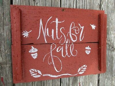 Primitive NUTS FOR FALL wood sign acorns leaves autumn vintage antique old farm