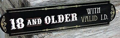 """Old Fashioned Tattoo or Business """"18 year or older"""" Sign , Age Limit Sign, Nice"""