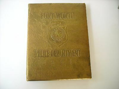 Fort Worth Police Department 1950 Yearbook