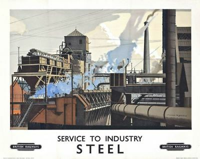 Vintage British Rail Steel Industry Railway Poster A4/A3/A2/A1 Print