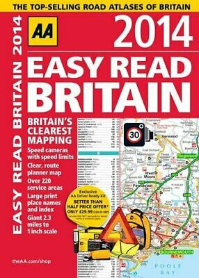 AA Easy Read Britain 2014 (Road Atlas) by AA Publishing Book The Cheap Fast Free
