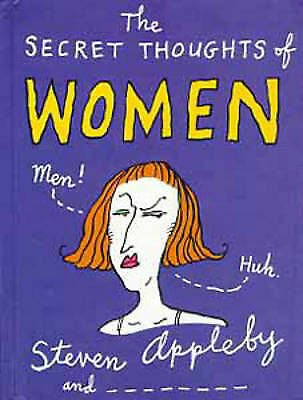 The Secret Thoughts of Women (Secret Thoughts Series), Appleby, Steven, Very Goo