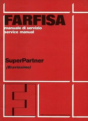 FARFISA SUPERPARTNER Bravissimo Service Manual Repair Schaltplan +Owner's Manual