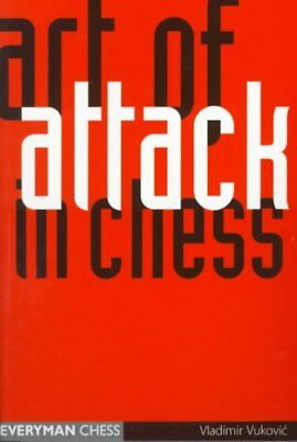 Art of Attack in Chess by Vladimir Vukovic 9781857444001 (Paperback, 1998)