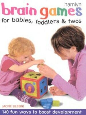 Brain games for babies, toddlers & twos by Jackie Silberg (Paperback)