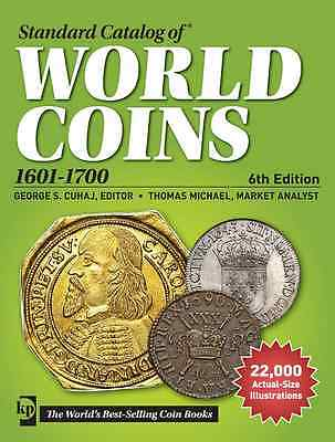 Krause Standard Catalog Of World Coins 1601-1700 6Th Edition