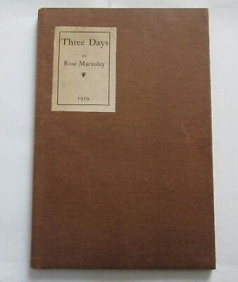 Rose Macaulay Three Days 1919 Presentation Copy