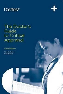 The Doctor's Guide to Critical Appraisal by Narinder Kaur Gosall 9781905635979