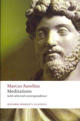 Meditations with selected correspondence by Marcus Aurelius 9780199573202