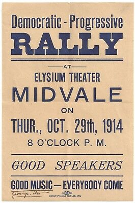 RARE 1914 Democratic - Progressive Party RALLY Flyer Midvale UTAH Elysium Theatr