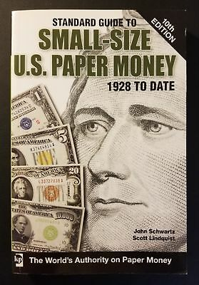 Standard Guide to Small-Size U.S. Paper Money by Lindquist & Schwartz 10th Ed.