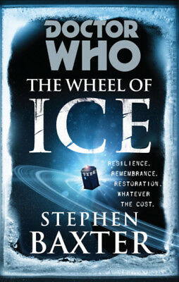 Doctor Who: The wheel of ice by Stephen Baxter (Paperback)