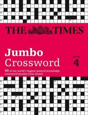 The Times 2 Jumbo Crossword Book 4 60 of the World's Biggest Pu... 9780007319282