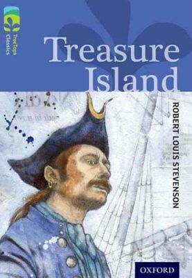 Oxford Reading Tree TreeTops Classics: Level 17: Treasure Island by Robert...
