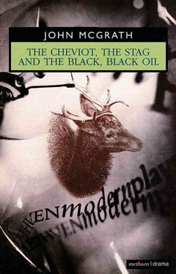 """The Cheviot"": WITH ""The Stag AND ""The Black, Black Oil"" 9780413488800"
