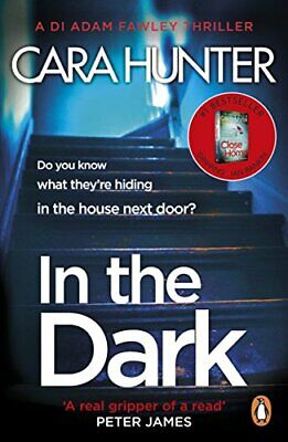 In The Dark: the #1 bestselling thriller from the author of t... by Hunter, Cara