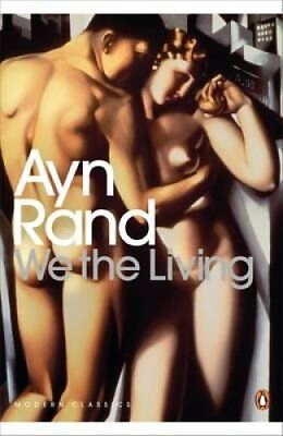 We the Living by Ayn Rand 9780141193885 (Paperback, 2010)