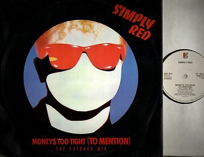 "SIMPLY RED moneys too tight (to mention) (cutback mix) (UK) 12"" EX/VG EKR 9TX"