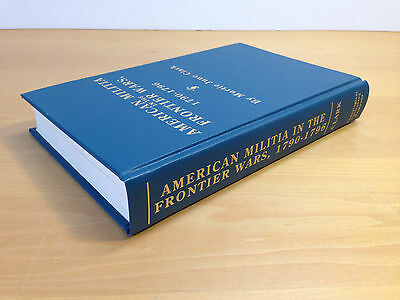 Murtie June Clark Genealogy American Militia in the Frontier Wars 1790-1796 Book