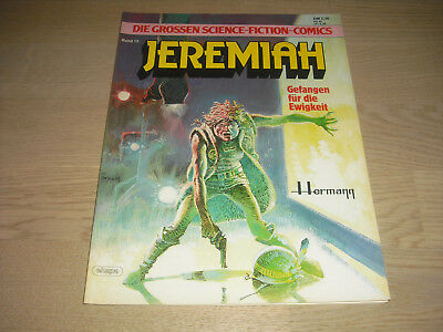 Die großen Science Fiction Comics Band 12. Jeremiah. Ehapa 1984. Zustand 2.