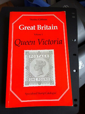 Stanley Gibbons Great Britain Vol 1 Queen Victoria Specialized 1992 10th Edition
