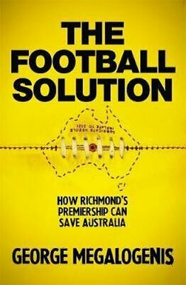 NEW The Football Solution By George Megalogenis Paperback Free Shipping