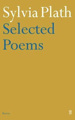 Selected Poems of Sylvia Plath by Sylvia Plath 9780571135868 (Paperback, 1985)