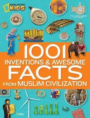1001 Inventions & Awesome Facts About Muslim Civilisation 9781426312588
