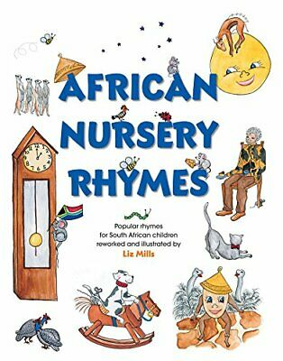 African Nursery Rhymes by Mills, Liz Book The Cheap Fast Free Post
