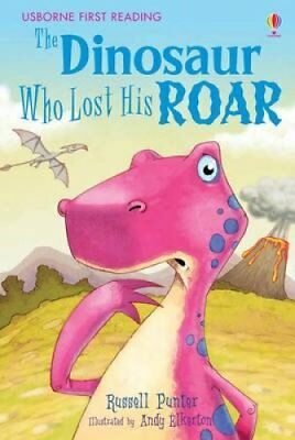 The Dinosaur Who Lost His Roar by Russell Punter 9780746077146 (Hardback, 2007)