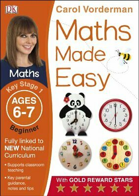 Maths Made Easy Ages 6-7 Key Stage 1 Beginner (Made Easy ... by Vorderman, Carol