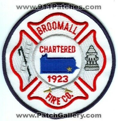 Broomall Fire Company Patch Pennsylvania Pa Co. Department Dept. Chartered 1923