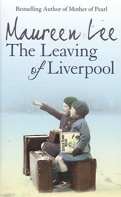 Maureen Lee, The Leaving Of Liverpool - New Paperback Book (A Format)