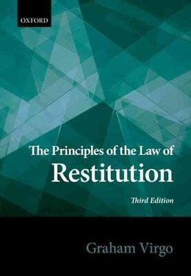 The Principles of the Law of Restitution by Graham Virgo 9780198726395