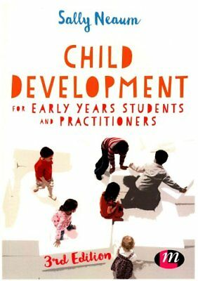 Child Development for Early Years Students and Practitioners 9781473944572