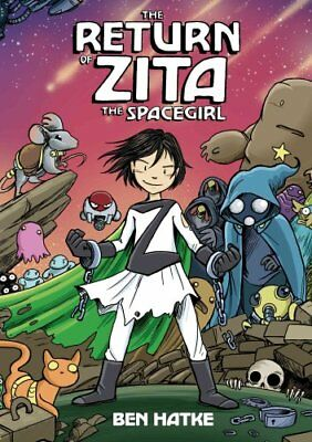 The Return of Zita the Spacegirl by Ben Hatke 9781596438767 (Paperback, 2014)