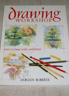 Drawing Workshop By Doreen Roberts