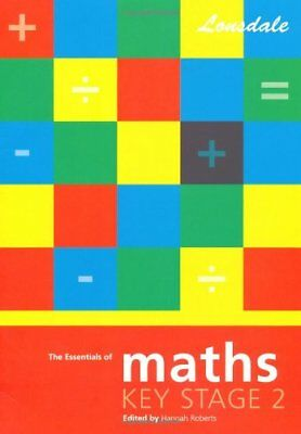 Lonsdale Key Stage 2 Essentials - Maths: Revision Guide By  Hannah Roberts