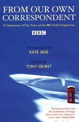 From Our Own Correspondent - a celebration of fifty years of the BBC Radio Prog
